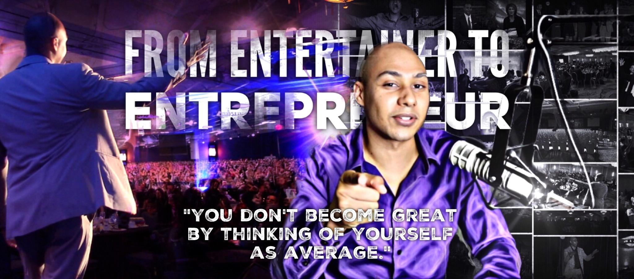 entertainer to entrepreneur quote benji bruce