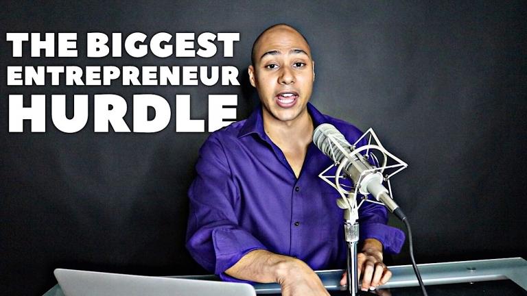 biggest entrepreneur hurdle