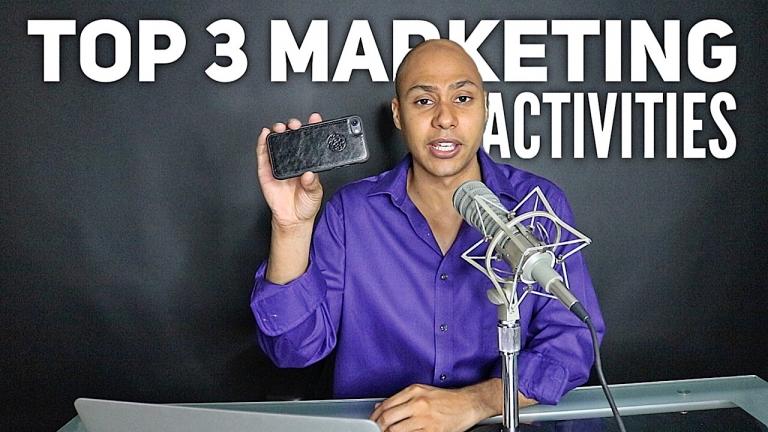 top 3 marketing activities